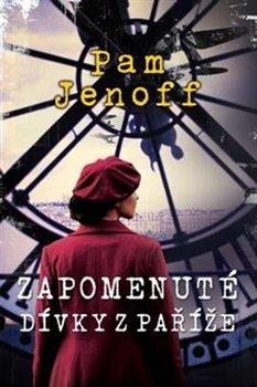 Obálka titulu Zapomenuté dívky z Paříže