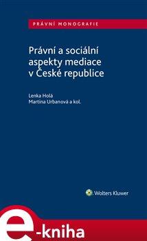 Obálka titulu Právní a sociální aspekty mediace v České republice