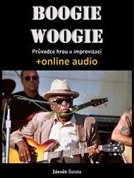 Boogie woogie - Průvodce hrou a improvizací (+online audio)