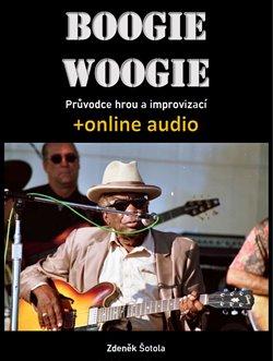 Obálka titulu Boogie woogie - Průvodce hrou a improvizací (+online audio)
