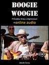 Obálka knihy Boogie woogie - Průvodce hrou a improvizací (+online audio)