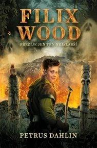 Filix Wood: Přežije jen ten nejslabší