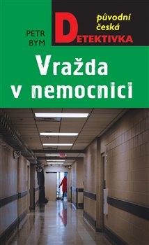 Obálka titulu Vražda v nemocnici