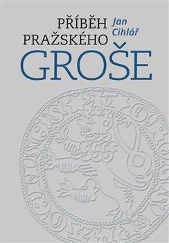 Příběh pražského groše