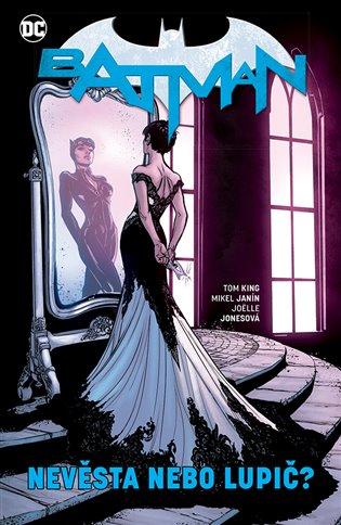 Batman 6: Nevěsta nebo lupič?