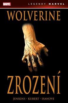 Obálka titulu Wolverine: Zrození