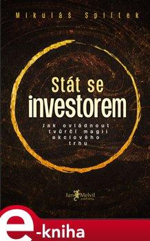Obálka titulu Stát se investorem