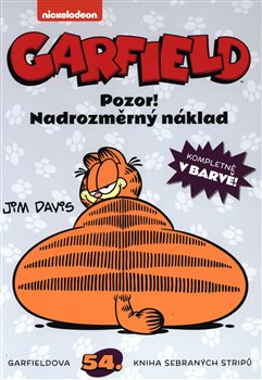 Obálka titulu Garfield: Pozor! Nadrozměrný náklad č. 54