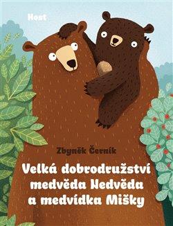 Obálka titulu Velká dobrodružství medvěda Nedvěda a medvídka Mišky