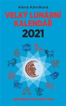 Obálka titulu Velký lunární kalendář 2021