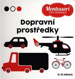 Obálka titulu Montessori pro miminka: Dopravní prostředky