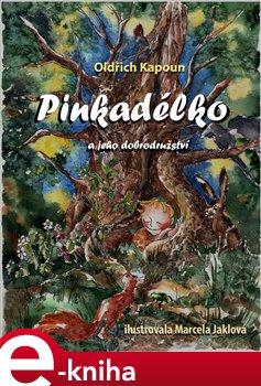 Obálka titulu Pinkadélko a jeho dobrodružství