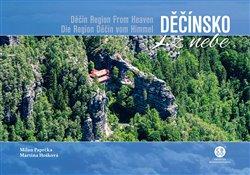Obálka titulu Děčínsko z nebe / Děčín Region From Heaven / Die Region Děčín vom Himmel