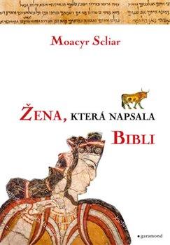 Obálka titulu Žena, která napsala Bibli