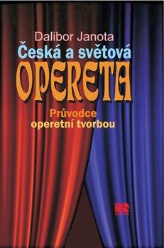 Obálka titulu Česká a světová opereta