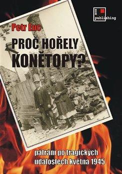 Obálka titulu Proč hořely Konětopy?