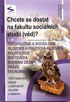 Chcete se dostat na fakultu sociálních studií (věd)? 2. díl
