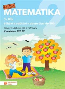 Obálka titulu Hravá matematika 2 - pracovní učebnice - 1. díl