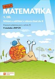 Hravá matematika 1 - pracovní učebnice - 1. díl