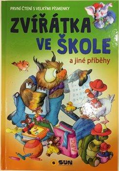 Obálka titulu Zvířatka ve škole - První čtení s velkými písmenky