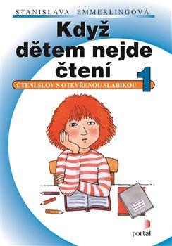 Obálka titulu Když dětem nejde čtení 1