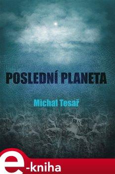 Obálka titulu Poslední planeta