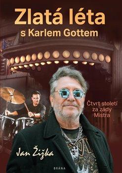 Obálka titulu Zlatá léta s Karlem Gottem