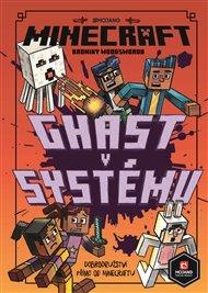 Minecraft Kroniky Woodswordu 4 - Ghast v systému