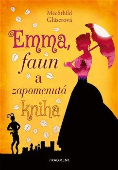 Obálka titulu Emma, faun a zapomenutá kniha