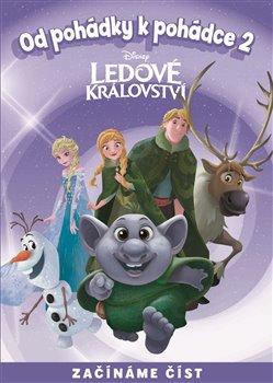Obálka titulu Od pohádky k pohádce - Ledové království 2