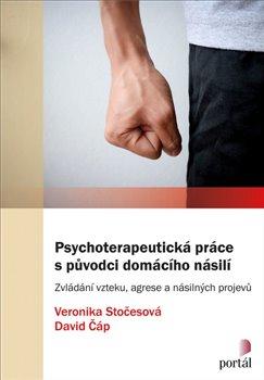 Obálka titulu Psychoterapeutická práce s původci domácího násilí