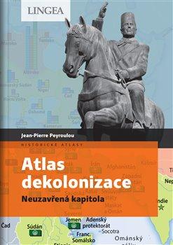 Obálka titulu Atlas dekolonizace