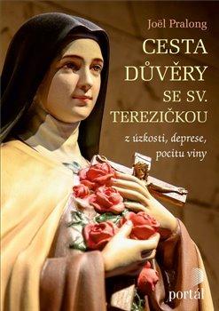Obálka titulu Cesta důvěry se sv. Terezičkou