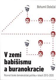 V zemi babišismu a buranokracie
