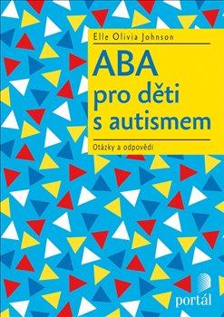Obálka titulu ABA pro děti s autismem
