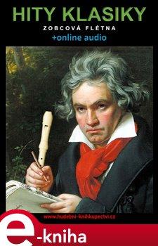 Obálka titulu Hity klasiky - Zobcová flétna (+online audio)