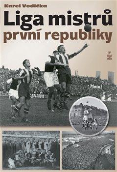 Obálka titulu Liga mistrů první republiky