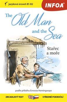 Obálka titulu Zrcadlová četba - The Old Man and the Sea (Stařec a moře)