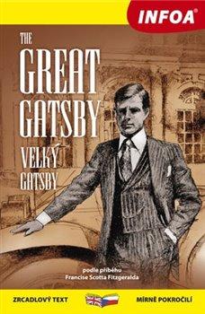 Obálka titulu Zrcadlová četba - The Great Gatsby (Velký Gatsby)