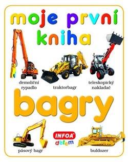 Obálka titulu Moje první kniha - bagry