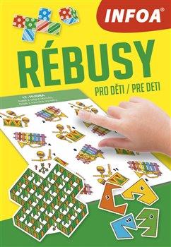 Obálka titulu Mini hry - Rébusy pro děti/pre deti