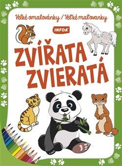 Obálka titulu Velké omalovánky/Veľké maľovanky - Zvířata/Zvieratá