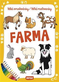 Obálka titulu Velké omalovánky/Veľké maľovanky - Farma