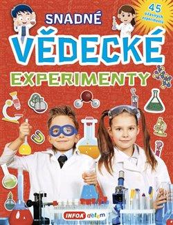 Obálka titulu Snadné vědecké experimenty