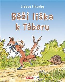 Obálka titulu Lidové říkanky - Běží liška k Táboru