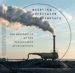 Obálka titulu Estetika udržitelné architektury