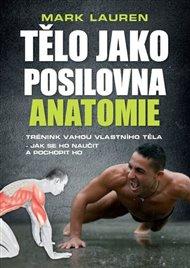Tělo jako posilovna - Anatomie