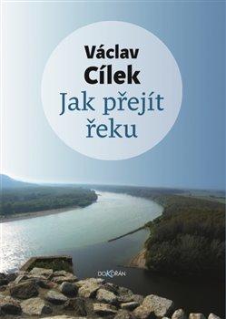 Obálka titulu Jak přejít řeku