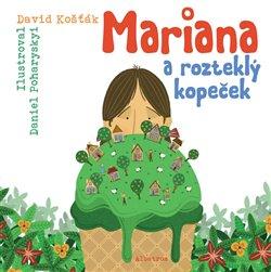 Obálka titulu Mariana a rozteklý kopeček