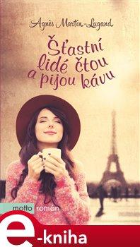 Šťastní lidé čtou a pijou kávu